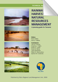 Rainwater harvesting for natural resources management; A planning guide for Tanzania