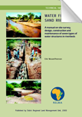 Water from sand rivers; A manual on site survey, design, construction and maintenance of seven types of water structures in riverbeds