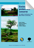 Enclosures to protect and conserve; For better livelihood of the West Pokot community