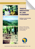 Traditions and innovations in land husbandry; Building on local knowledge