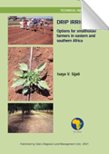 Drip Irrigation; Options for smallholder
